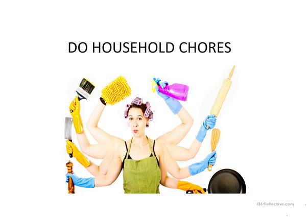 Let's do some housework!