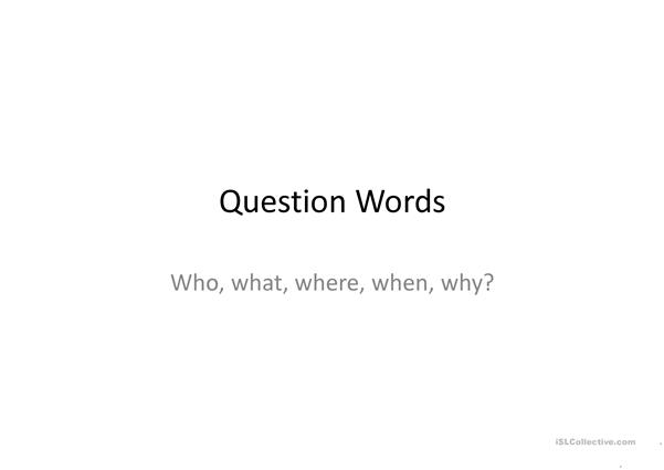 Question Words Introduction
