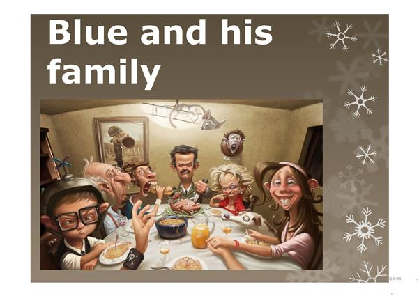 Blue and his family