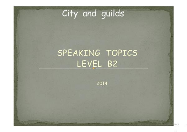 City and Guilds Speaking practice