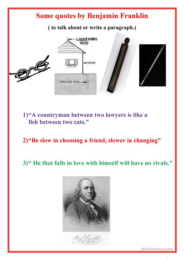 Some quotes by Benjamin Franklin.