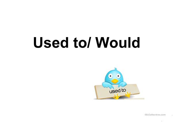 used to / would / be used to / get used to