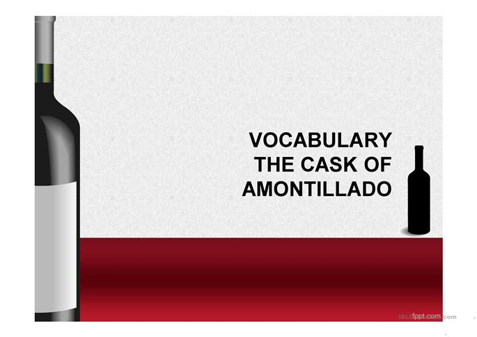 1 free esl first part vocabulary of the cask of amontillado by poe powerpoint presentations. Black Bedroom Furniture Sets. Home Design Ideas