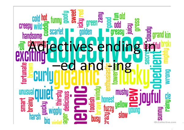 adjectives -ed / -ing