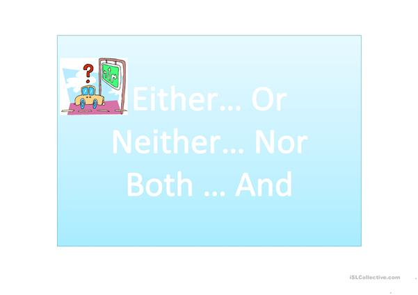 Either/or, Neither/nor, Both/and