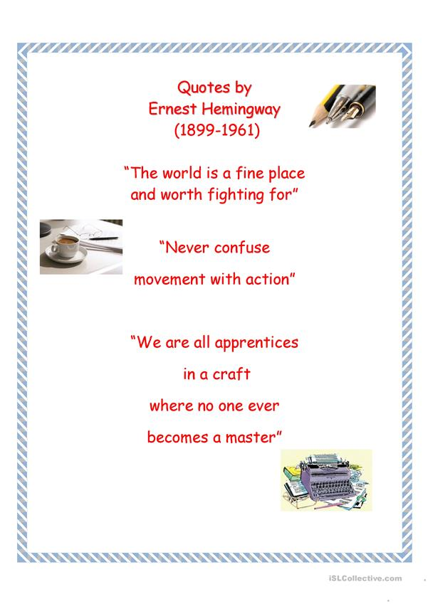 Quotes by Ernest Hemingway.