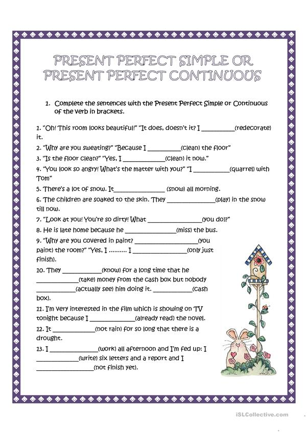 Present Perfect Simple and continuous