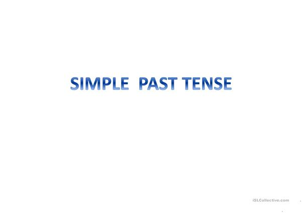 simple past.