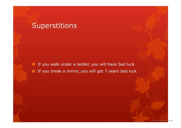 Superstitions first conditional