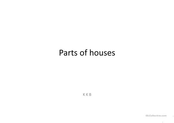 Parts of houses