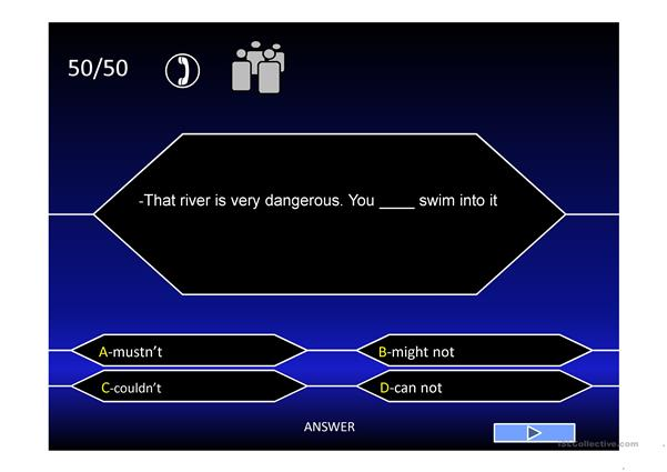 Who wants to be millionaire - Modal Auxiliares