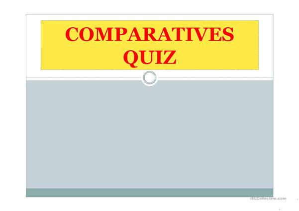 comparatives quiz