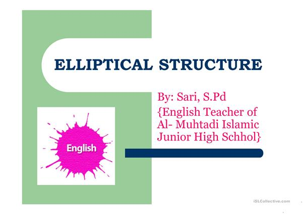 Elliptical Structure (Explanation in Bahasa Indonesia)