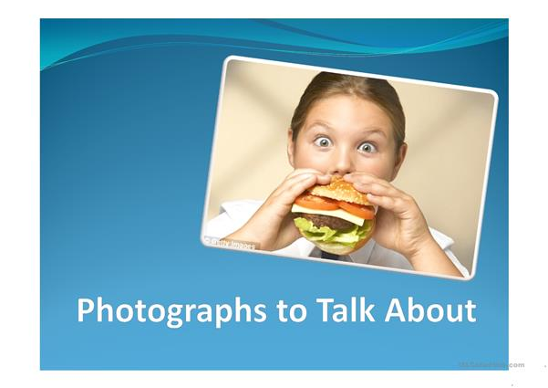 Photographs to Talk About PPT 1