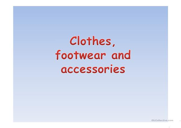 Clothes and Footwear