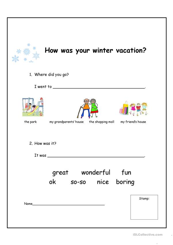 How was your winter vacation?