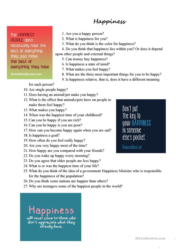 hapiness essay Happiness it is not measurable, profitable, nor tradable yet, above all else in the world, it is what people seek they want to have happiness, and want to know.
