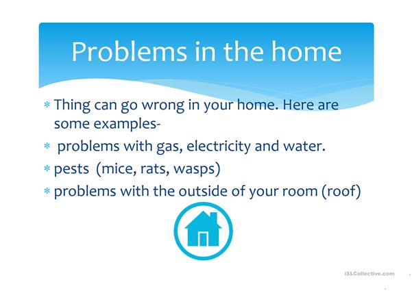 Problems in the home