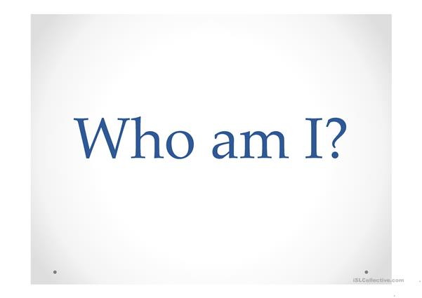 Who am I? (guess the job)