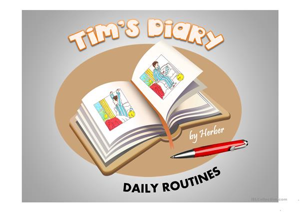 TIM'S DIARY - DAILY ROUTINES