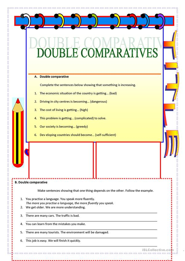 Double comparatives exercises