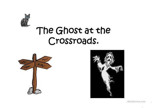 The Ghost at the Crossroads