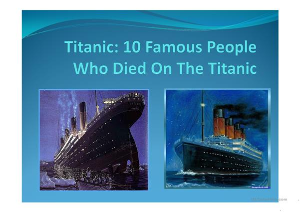 10 Famed People of theTitanic