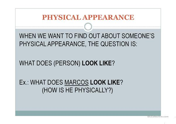 Physical Appearance Presentation