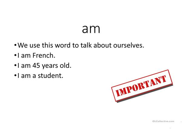 the verb to be- am is are