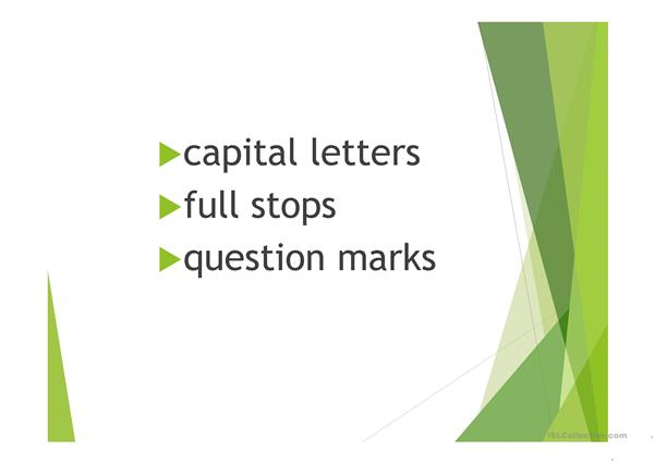 Capital letters, full stops and question marks
