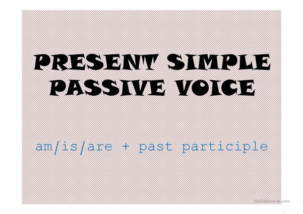 Passive Voice Present Simple Game