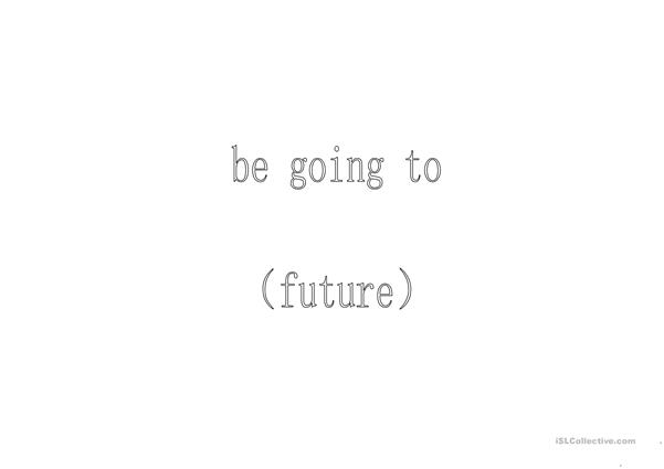 be going to (future)