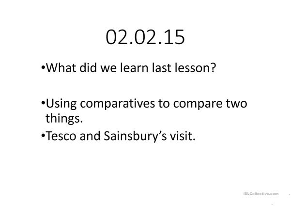 comparatives- comparing two things warmer