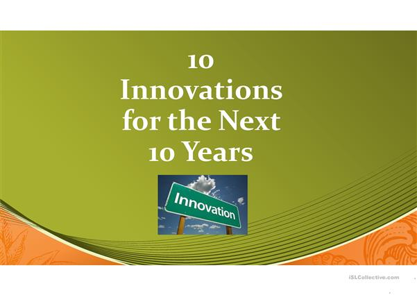 Innovations for the Next 10 Years