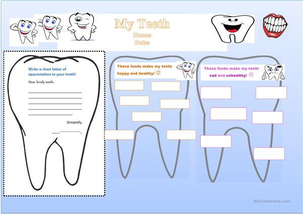 Write a letter of appreciation to your teeth!