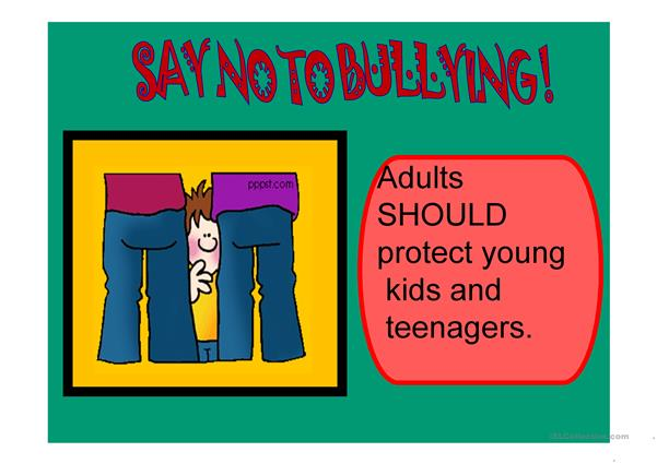 Say no to bullying! should/shouldn't pratice