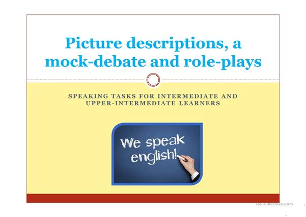 speaking tasks for intermediate/upper-intermediate learners