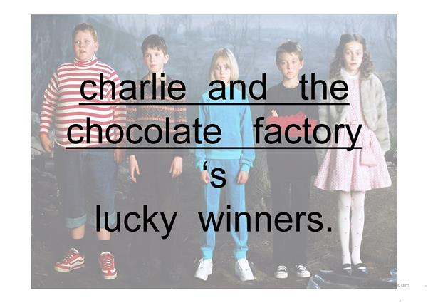 PPT Comparing Charlie and the Chocolate Factory's children