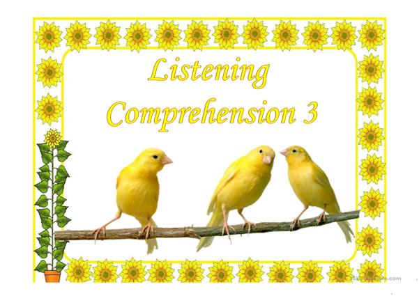 LISTENING COMPREHENSION 3