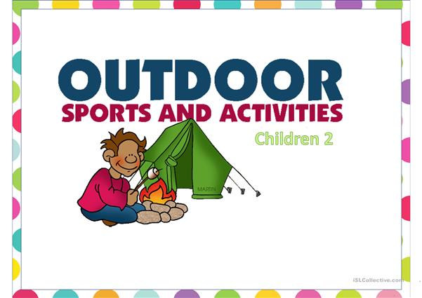 Sports and Outdoor activities