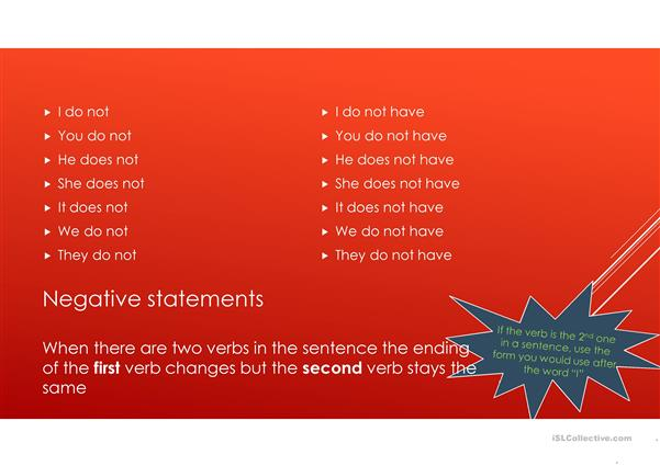 Verb Endings: To Have, To Do and Do Not Have
