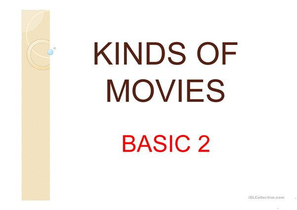 Kinds of movies