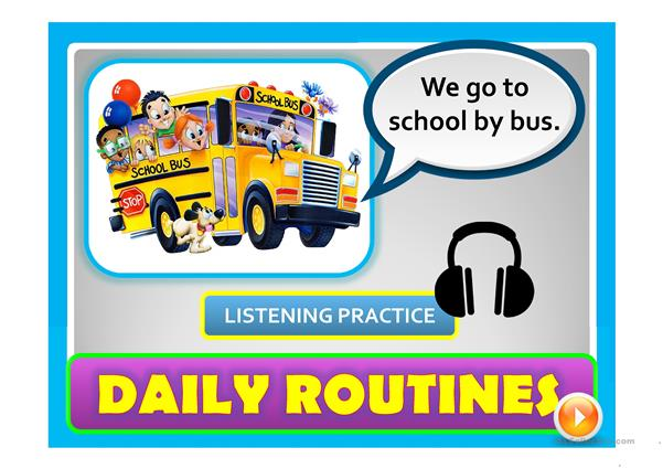 DAILY ROUTINES - a listening + speaking game