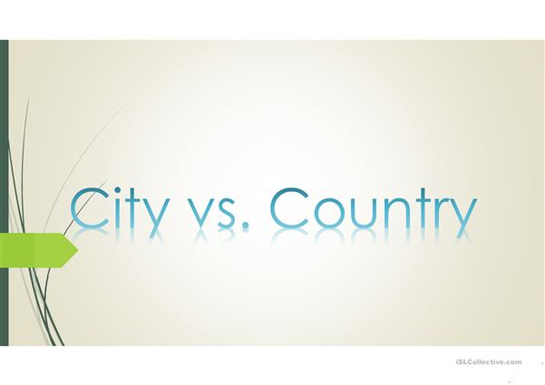 City vs Country Comparison