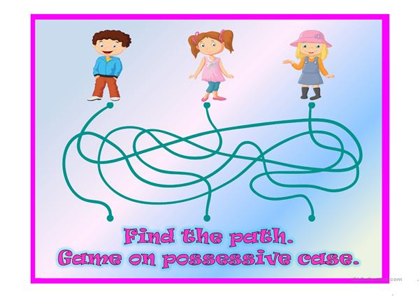 Find the path. Game on possessive case.