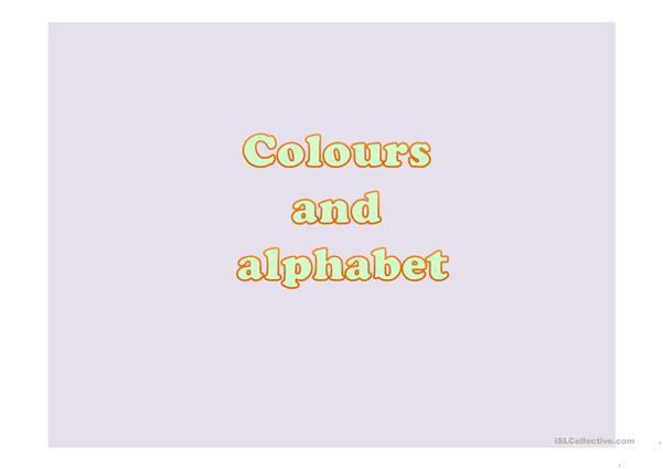Learn the alphabet and colours