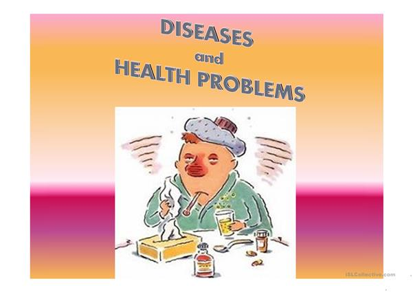 Diseases and Health problems