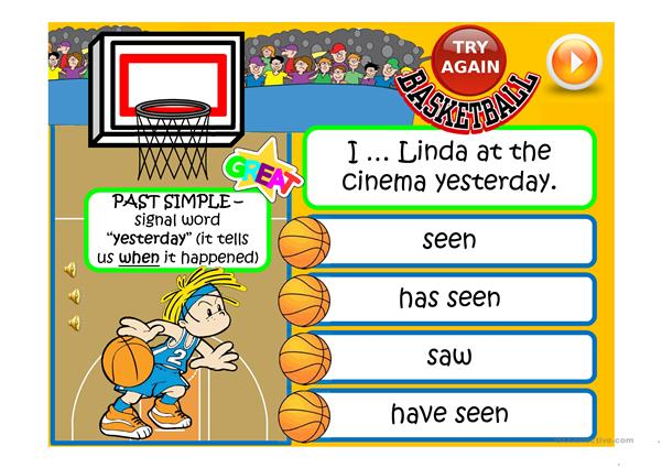 PRESENT PERFECT vs PAST SIMPLE - basketball game
