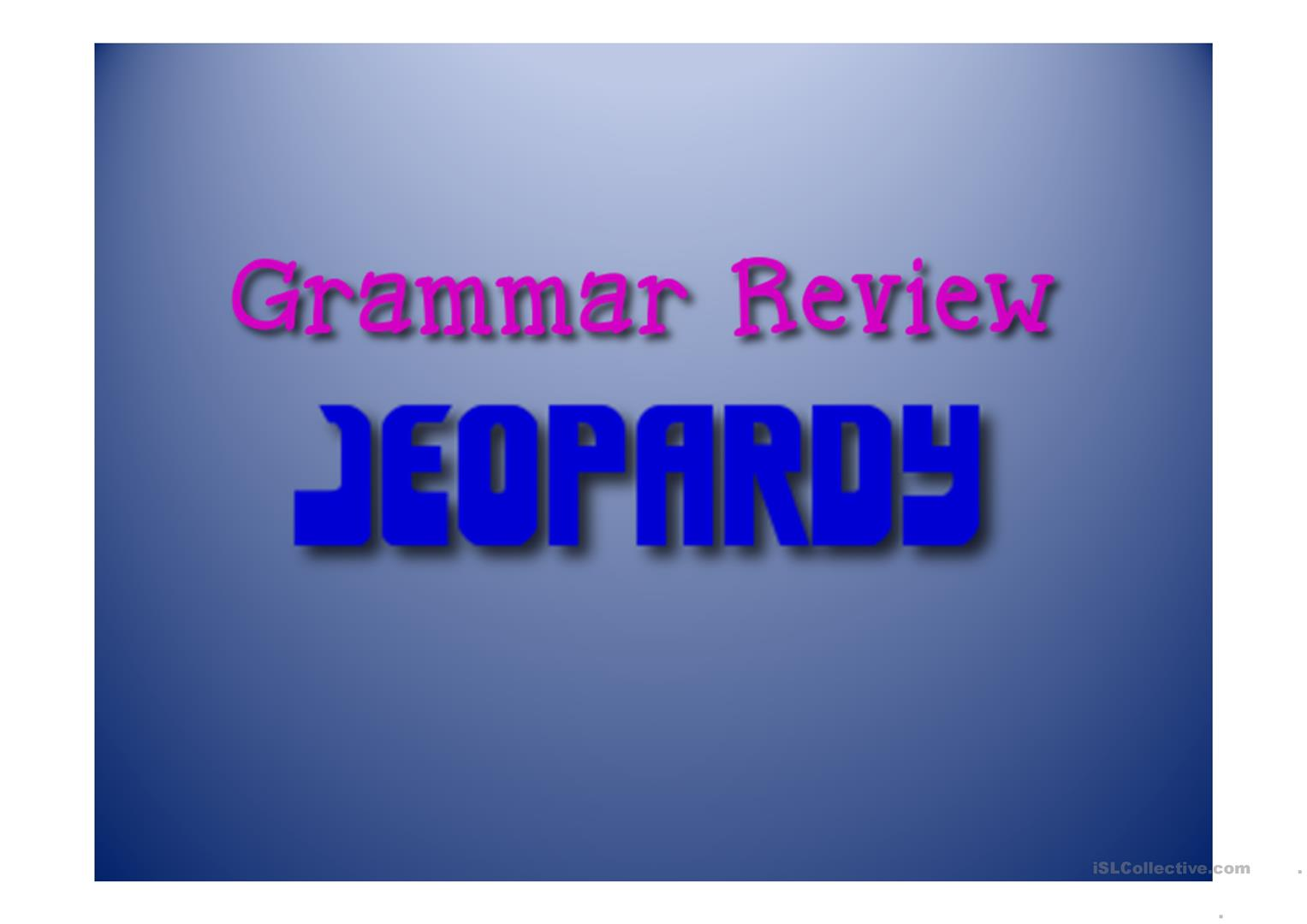 Grammar Review Jeopardy Game worksheet - Free ESL projectable