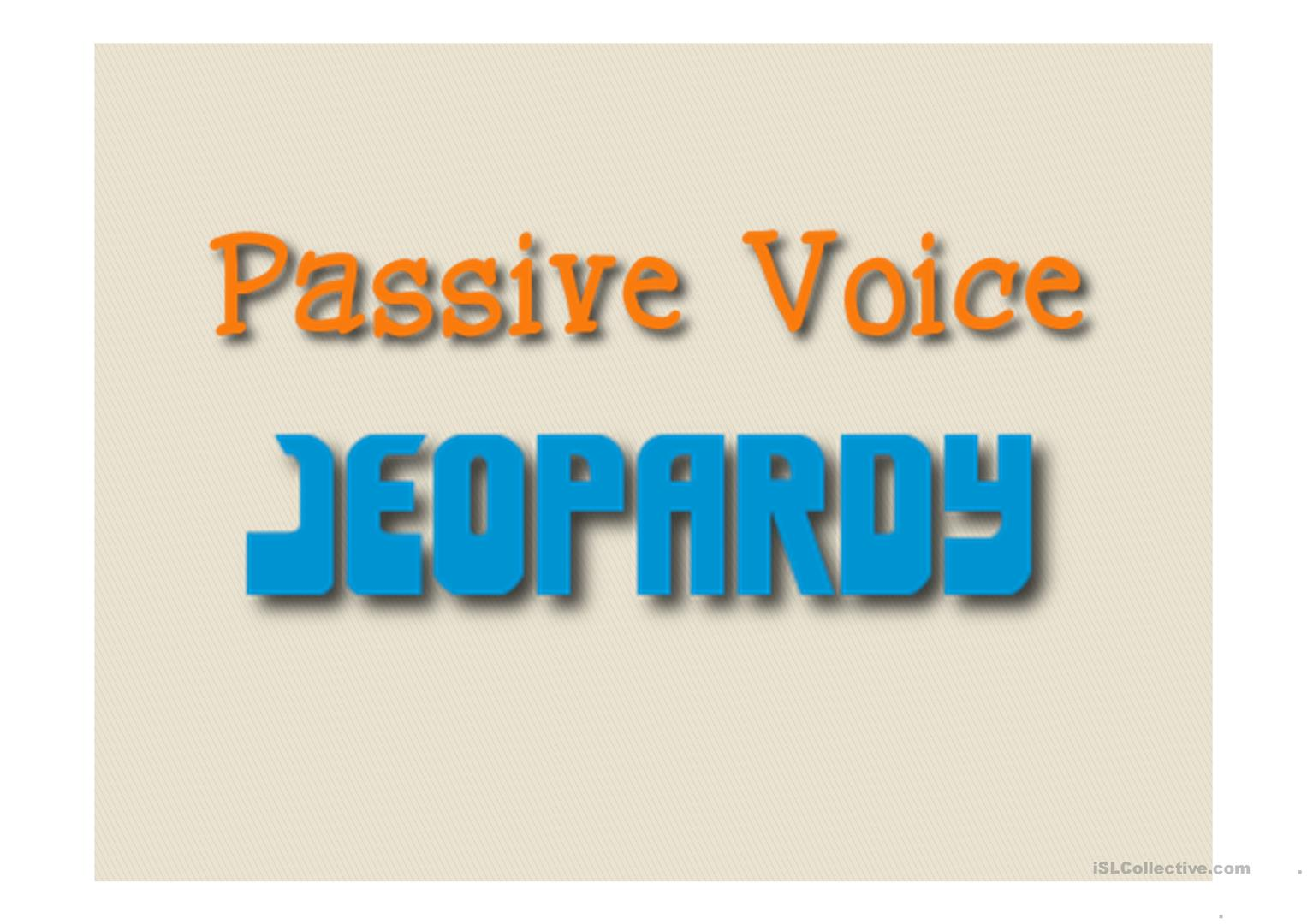 Passive Voice Jeopardy Game worksheet - Free ESL projectable